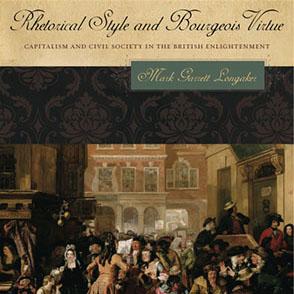 Rhetorical Style and Bourgeois Virtue